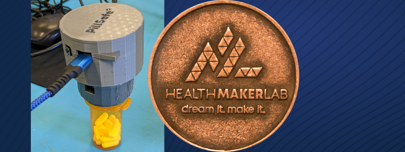 PillSafe Prototype and Health Maker Lab Medal